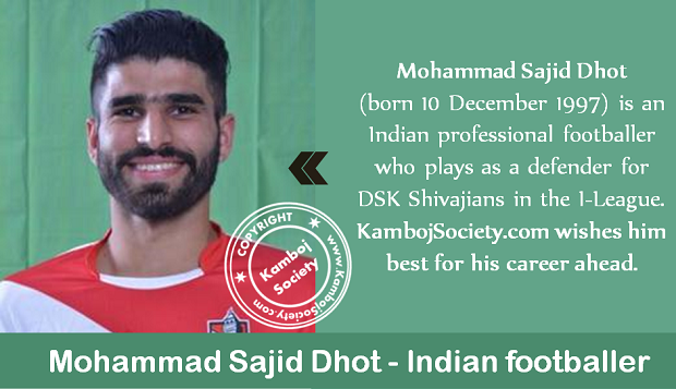 Mohammad Sajid Dhot - Indian professional footballer