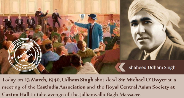 Shaheed Udham Singh shot dead Sir Michael O�Dwyer on 13 March