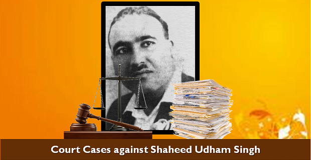 Cases filed against Udham Singh