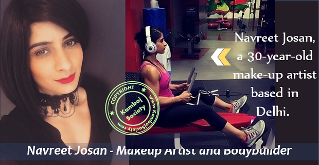 Navreet Josan - A Successful Makeup Artist And A Bodybuilder