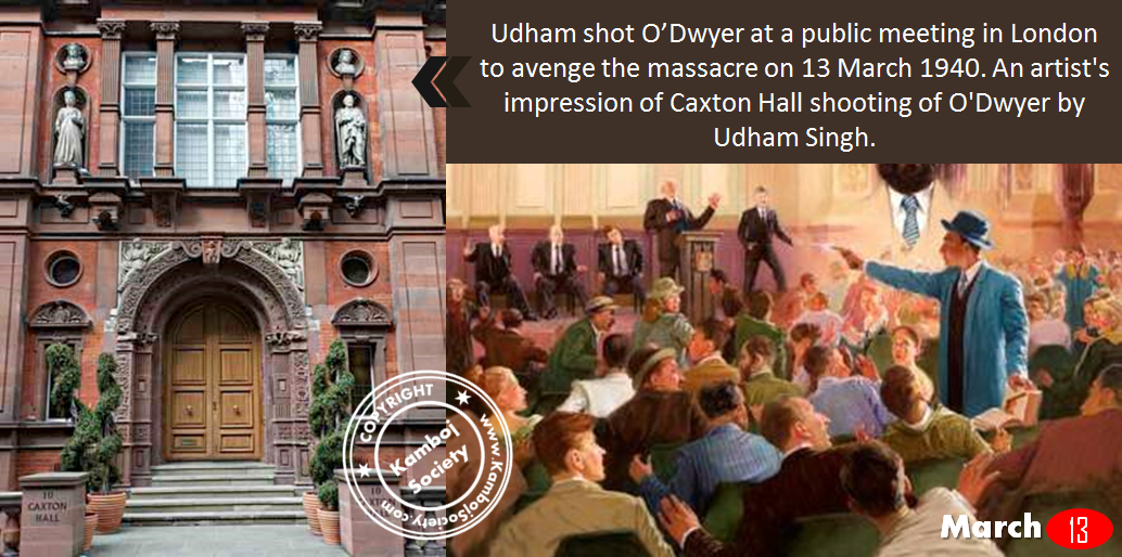 13 March 1940 - Udham Singh shot and killed Michael O'Dwyer in Caxton Hall