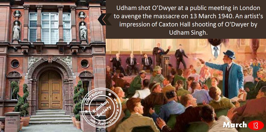 13 March 1940 - Udham Singh shot and killed Michael O'Dwyer in Caxton Hall