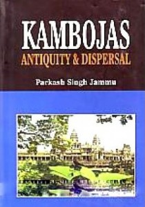 Kambojas - Antiquity and Dispersal