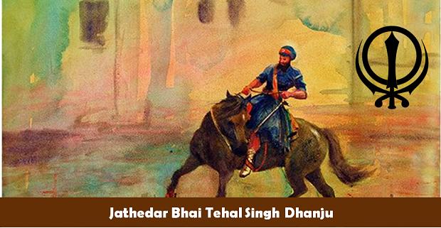 Jathedar Bhai Tehal Singh Dhanju