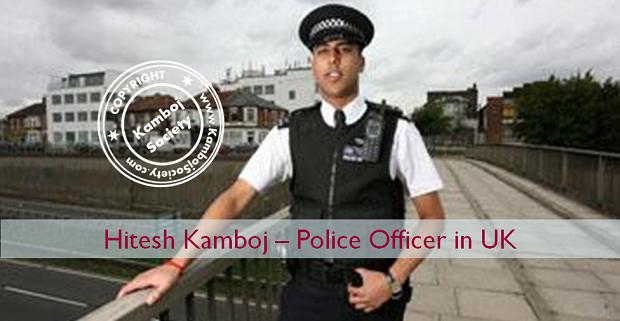Hitesh Kamboj – Police Officer in UK