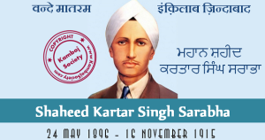Death Anniversary of Kartar Singh Sarabha – 16 November