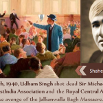 Shaheed Udham Singh shot dead Sir Michael O'Dwyer on 13 March
