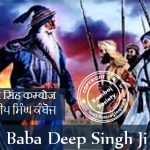 Amar Shaheed Baba Deep Singh Ji