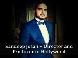 Sandeep Josan – Director and Producer in Hollywood